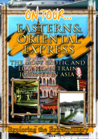 Eastern and Oriental Express - Travel Video.
