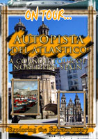 Freeway of the Atlantic (A Coastal Tour Of Northern Spain) - Travel Video.