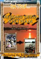 Mekong Delta Vietnam (Exotic Asian Waterworld ) - Travel Video.