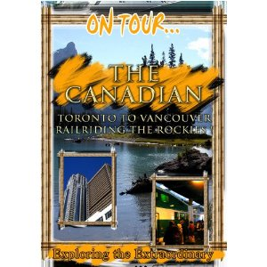 The Canadian (To Vancouver Railriding The Rockies) - Travel Video.