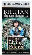 Living Edens: Bhutan - The Last Shangri-La - Travel Video.