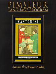 Pimsleur Cantonese Comprehensive Audio CD Language Course.