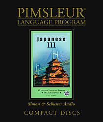 Pimsleur Japanese Comprehensive Audio CD Language Course, Level 3.