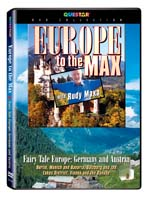 Rudy Maxa's: Germany to the Max - Fairy Tale Europe: Germany and Austria - Travel Video.