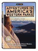 Adventures in America's Western Parks - Fire and Ice: Alaska and Hawaii - Travel Video.