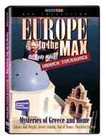 Hidden Treasures: Europe to the Max - Mysteries of Greece and Rome - Travel Video.