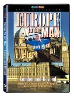 Rudy Maxa's: Europe to the Max - London and Beyond - Travel Video.
