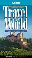 Rick Steves' Travel the World: Spain - Barcelona, Segovia, Granada, Costa del Sol, and Tangiers - Travel Video.