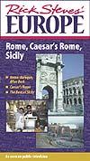 Rick Steves' Europe: Rome, Caesar's Rome, and Sicily.