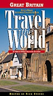Rick Steves' Travel the World: Great Britain - North Wales, Cotswold Villages & Bath.