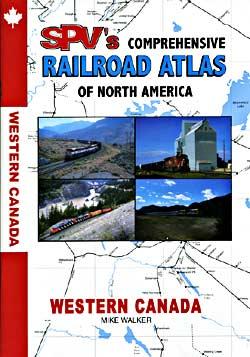 Western Canada RAILROAD ATLAS.