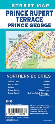 Prince George, Northern BC Cities, Prince Rupert and Fort St John City Street Map, British Columbia, Canada.